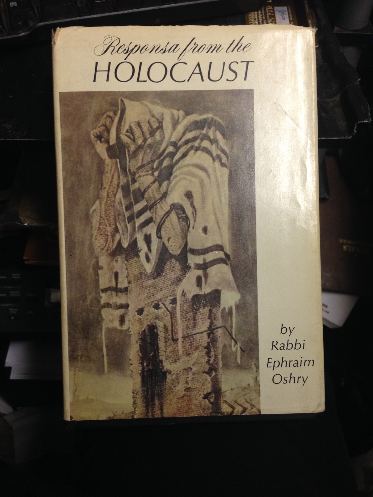Responsa from the Holocaust  translated from sheilos Utshuvos Mima'makim y Rabbi Ephraim Oshry NY 1983 excellent condition with dust cover