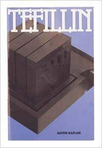 Tefillin by Rabbi Aryeh Kaplan