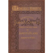 Life and character of James A. Garfield signed by author James G. Blaine