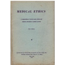 Medical Ethics a Compendium of Jewish Moral